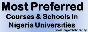 Most Preferred Courses In Nigerian Universities