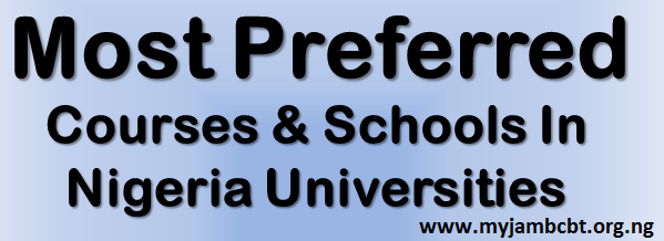 Most Preferred Courses In Nigerian Universities